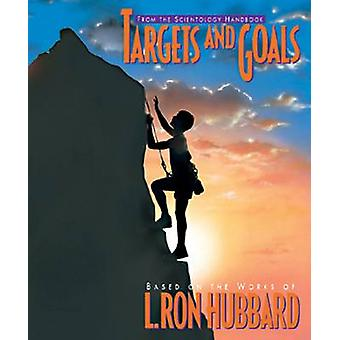 Targets and Goals by L. Ron Hubbard - 9788779684065 Book