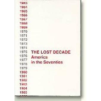 The Lost Decade by Elisabeth Hurup - 9788772883779 Book