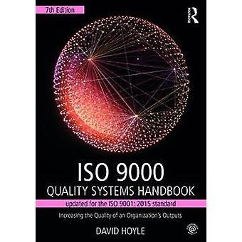 ISO 9000 Quality Systems Handbookupdated for the ISO 9001 by David Hoyle