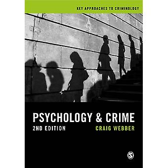 Psychology and Crime by Craig Webber