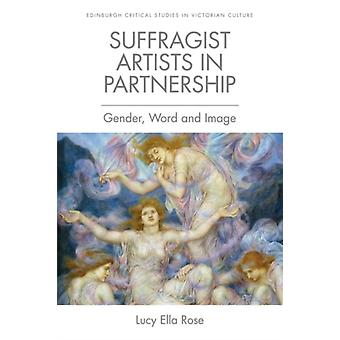 Suffragist Artists in Partnership by Lucy Ella Rose