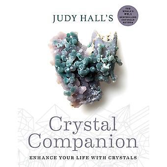Judy Halls Crystal Companion förbättra ditt liv med kristaller av Judy Hall