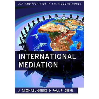 International Mediation by Diehl & Paul F