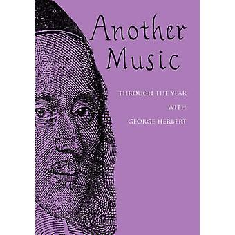 Another Music Through the Year with George Herbert by Rees & Judy