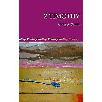 2 Timothy by Smith & Craig A.