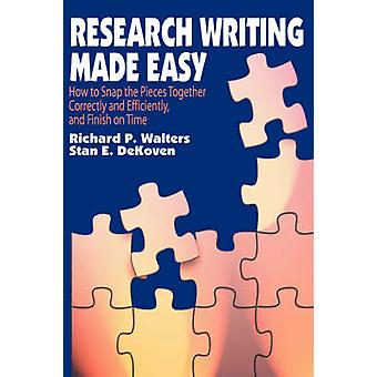 Research Writing Made Easy by Walters & Richard