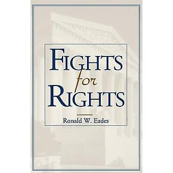 Fights for Rights by Eades & Ronald W.
