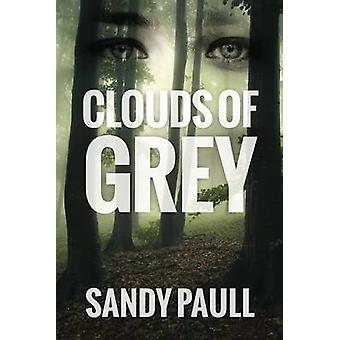 Clouds Of Grey by Paull & Sandy