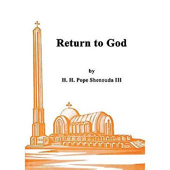 Return to God by Shenouda III & H.H Pope