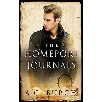 The HomePort Journals by Burch & A. C.
