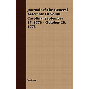 Journal Of The General Assembly Of South Carolina September 17 1776  October 20 1776 by Various