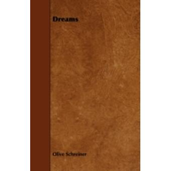 Dreams by Schreiner & Olive