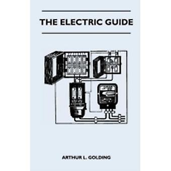 The Electric Guide by Golding & Arthur L.