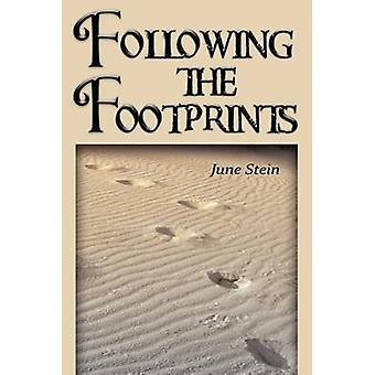 Following the Footprints by Stein & June
