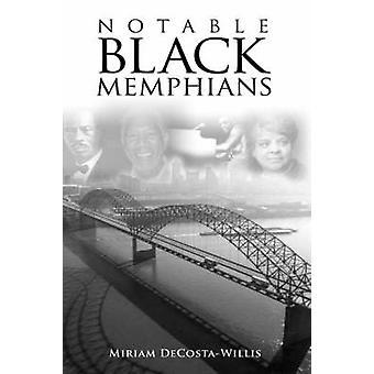 Notable Black Memphians by DecostaWillis & Miriam
