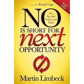 NO is Short for Next Opportunity by Martin Limbeck