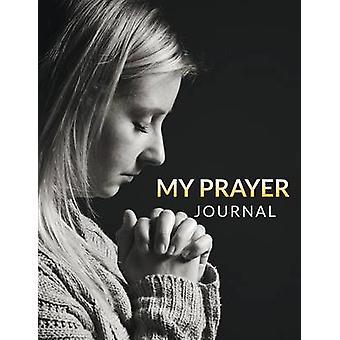 My Prayer Journal von Publishing LLC & Speedy