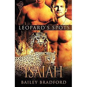 Leopards Spots Isaiah by Bradford & Bailey