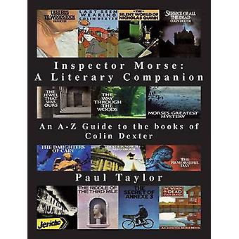 Inspector Morse A Literary Companion by Taylor & Paul