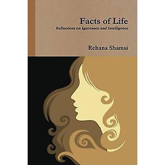 Facts of Life by Shamsi & Rehana