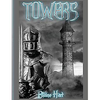 Towers by Blaine Hart - 9781640483446 Book