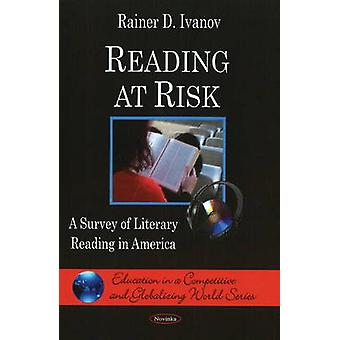 Reading at Risk - A Survey of Literary Reading in America par Rainer D.