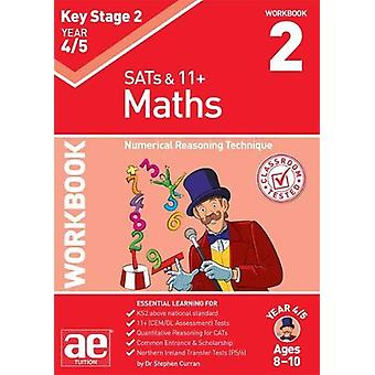 KS2 Maths Year 4/5 Workbook 2 - Numerical Reasoning Technique by Steph
