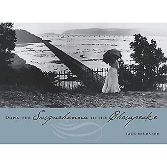 Down the Susquehanna to the Chesapeake (Keystone Books)