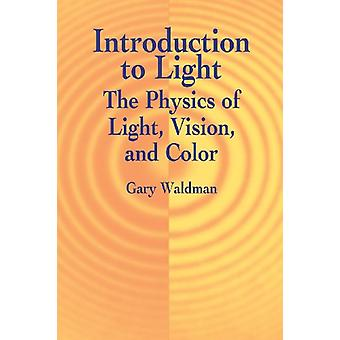 Introduction to Light by Gary Waldman - 9780486421186 Book