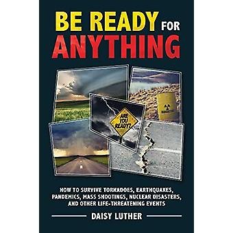 Be Ready for Anything - How to Survive Tornadoes - Earthquakes - Pande
