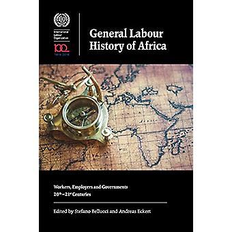 General Labour History of Africa - Workers - Employers and Government