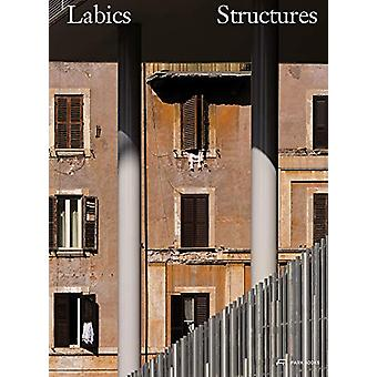 Labics - Structures - A System of Relations by Stefano Casciani - 9783