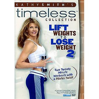 Kathy Smith - Lift Weights to Lose Weight 2 [DVD] USA import