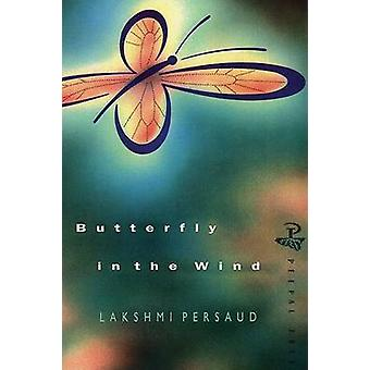Butterfly in the Wind by Lakshmi Persaud - 9780948833366 Book
