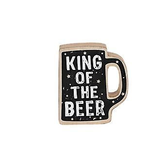 King of the Beer Humourous Wooden Table Plaque - Gift for Men
