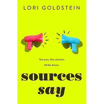 Sources Say by GOLDSTEIN & LORI