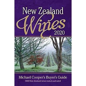 New Zealand Wines 2020  Michael Coopers Buyers Guide by Michael Cooper