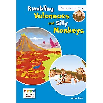 Rumbling Volcanoes and Silly Monkeys by Dale & Jay