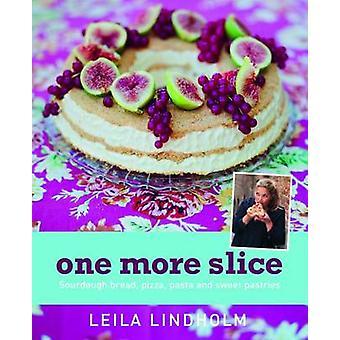 One More Slice by Lindholm & Leila