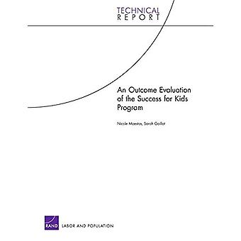 An Outcome Evaluation of the Success for Kids Program by Nicole Maest