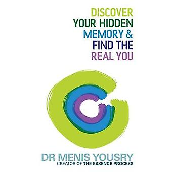 Upptäck ditt dolda minne och hitta det verkliga du av Menis Yousry - 978