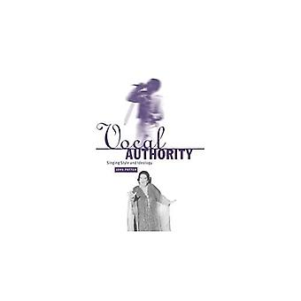 Vocal Authority: Singing Style and Ideology