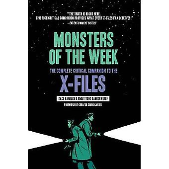 Monsters of the Week The Complete Critical Companion to The XFiles