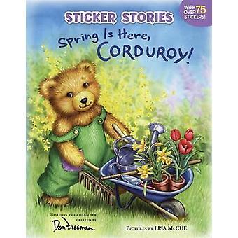 Le printemps est ici - velours côtelé! par Don Freeman - livre 9780448444611
