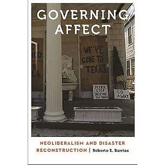 Que regem a afetar - neoliberalismo e a reconstrução do desastre por Robert