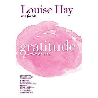 Gratitude - A Way of Life par Hay - livre 9781561703098