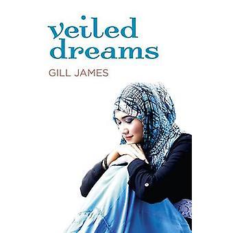 Verschleierte Träume von Gill James - 9781780998701 Buch
