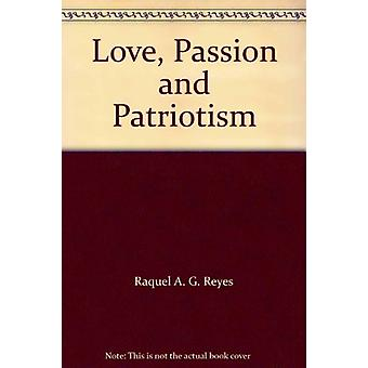 Love - Passion and Patriotism - Sexuality and the Philippine Propagand