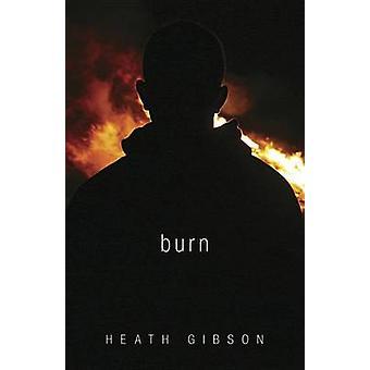 Brûler par Heath Gibson - livre 9780738730950