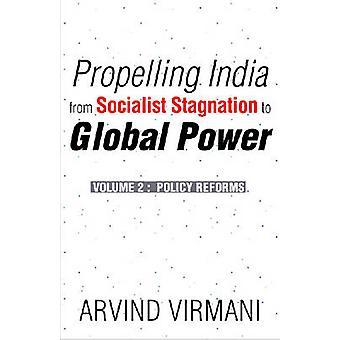 Propulsione India da ristagno socialista al potere globale - v. 2 - Pol